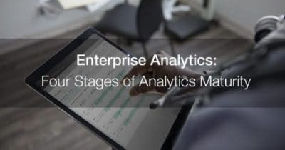 Healthcare enterprise analytics: moving healthcare organizations thru 4 analytics maturity stages.
